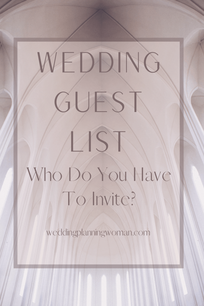 Wedding guest list: who do you have to invite?