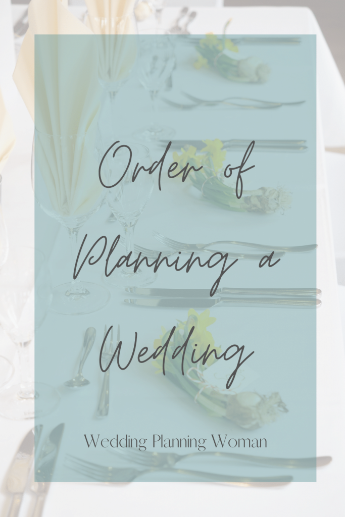 Order of planning a wedding