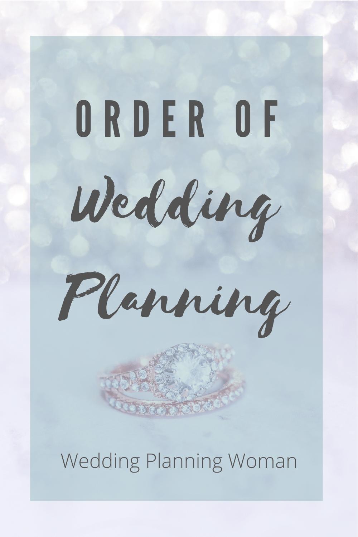 Order of Wedding Planning - Wedding Planning Woman