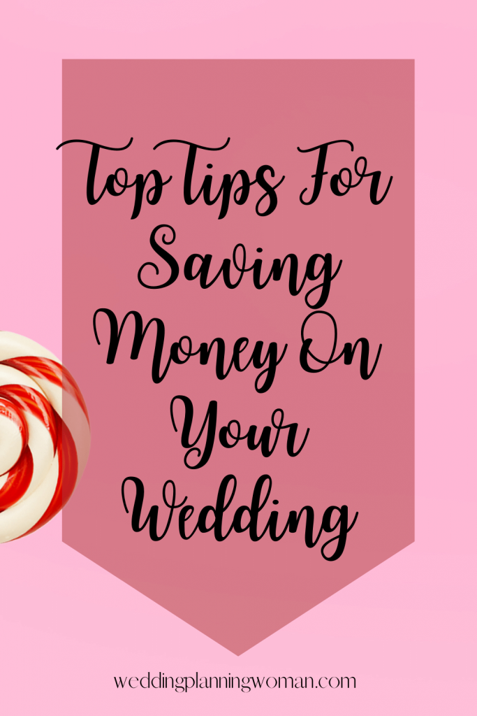 Top tips for saving money on your wedding