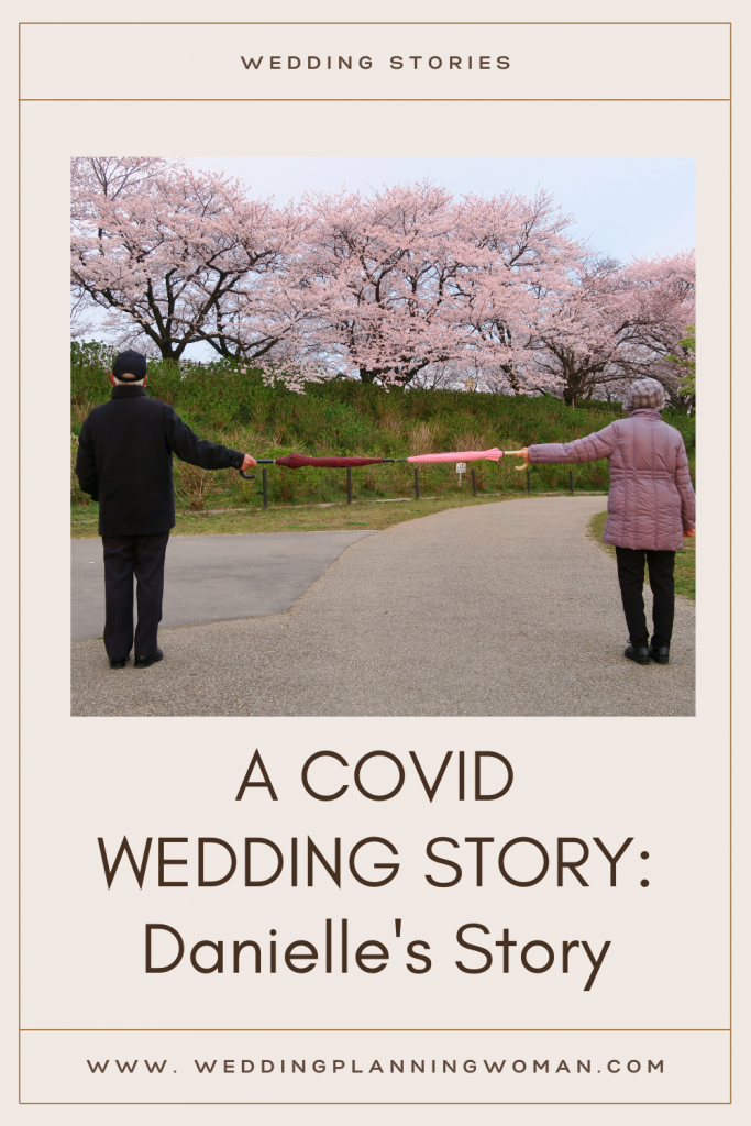 A Covid wedding story: Danielle's story