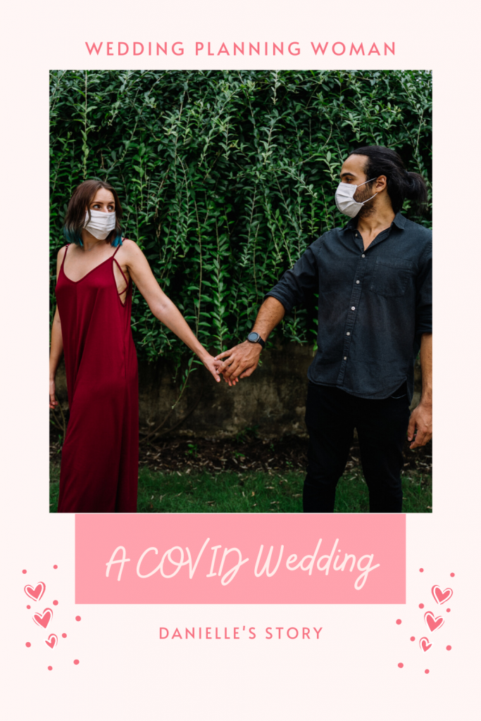 A COVID Wedding: Danielle's Story