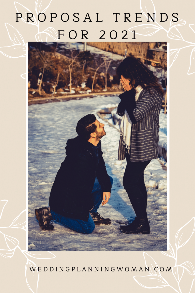 Proposal trends for 2021 - Wedding Planning Woman