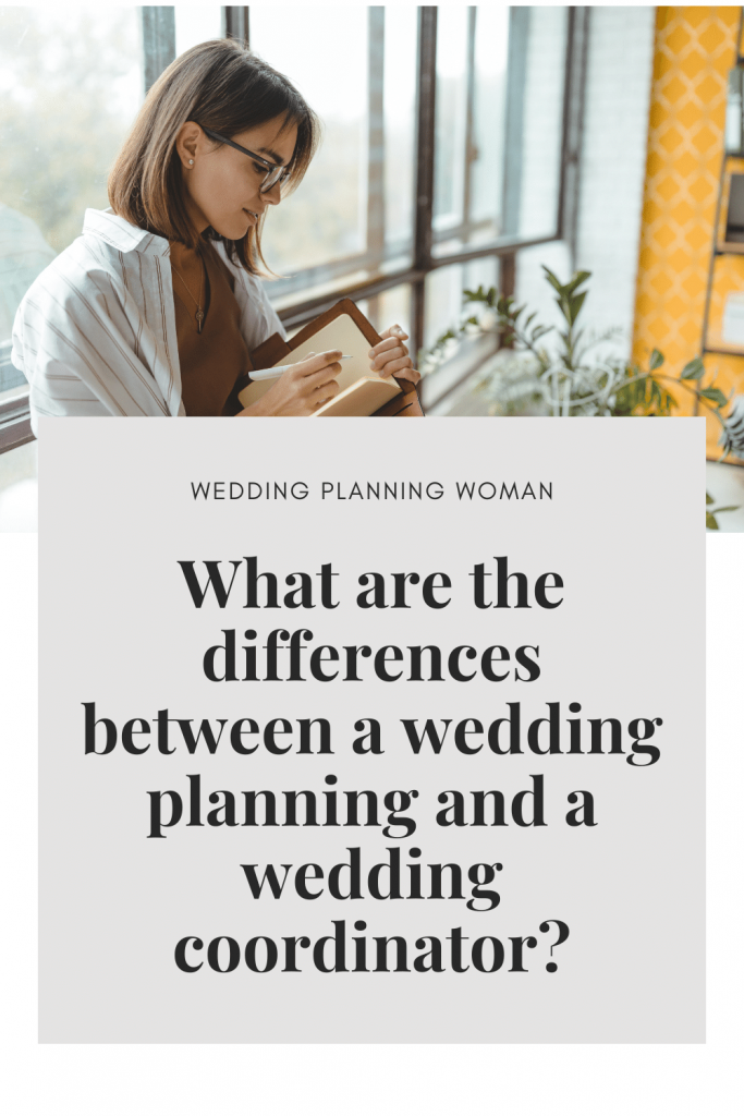 What are the differences between a wedding planner and a wedding coordinator?