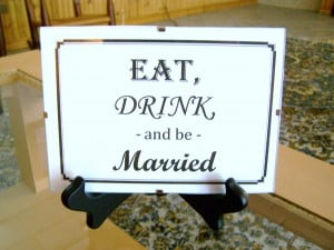 Eat, Drink, and Be Married Sign - Easy DIY Bridal Shower Decorations