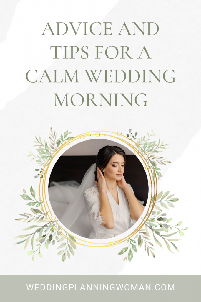 Advice and tips for a calm wedding morning
